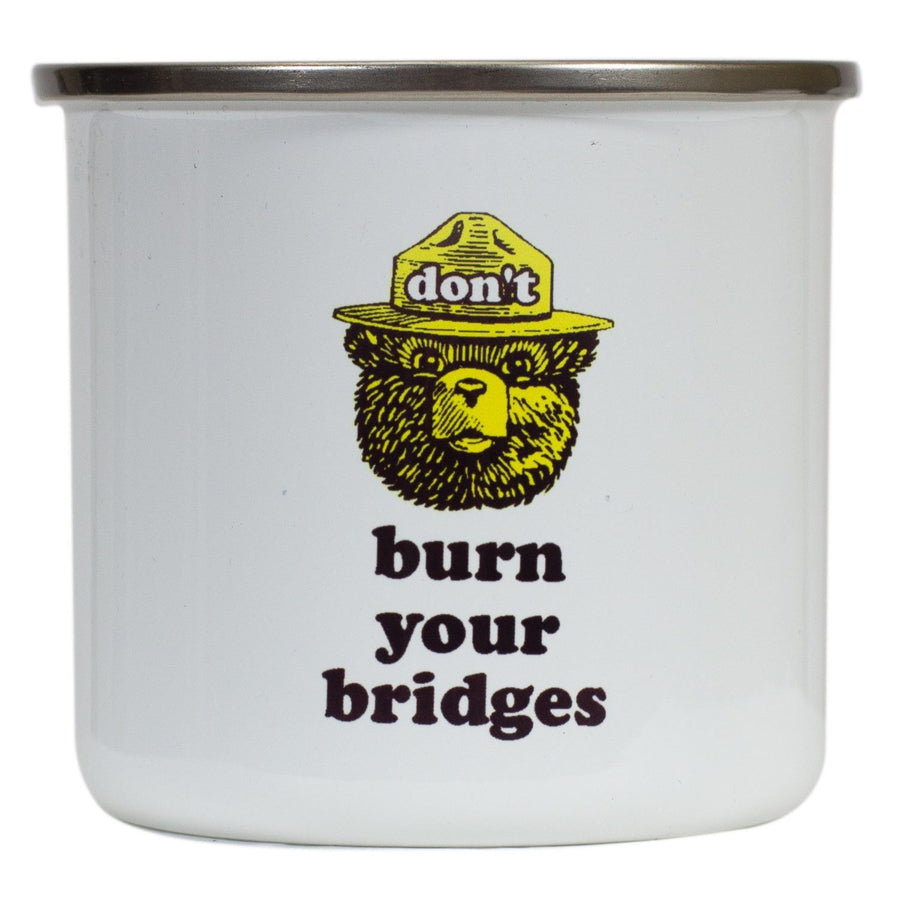 Don't Burn Your Bridges Mug