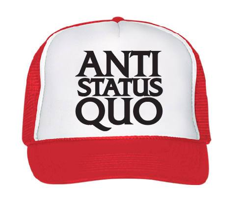 Anti Status Quo Trucker Hat