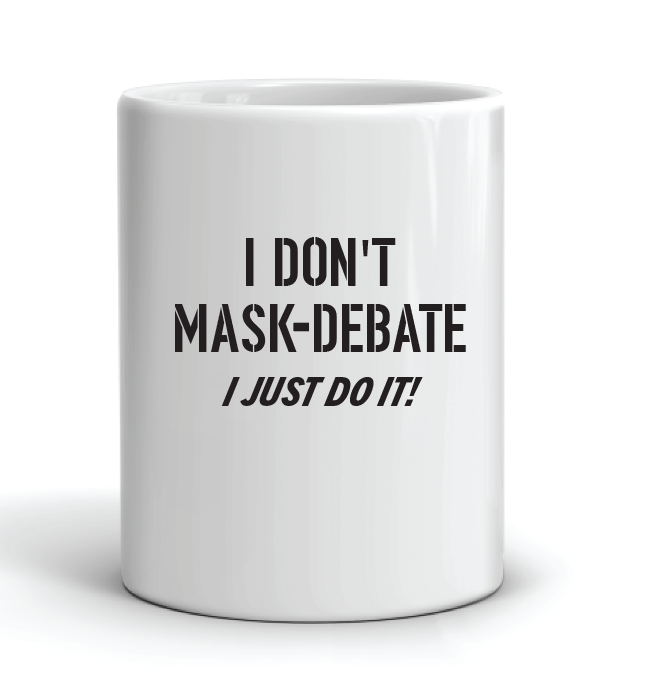 I Don't Mask-Debate