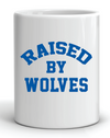 Raised By Wolves Mug