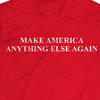 Make America Anything Else Again