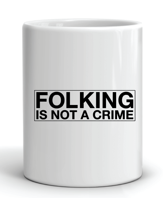 FOLKING is Not a Crime - FØLKS Series Tee
