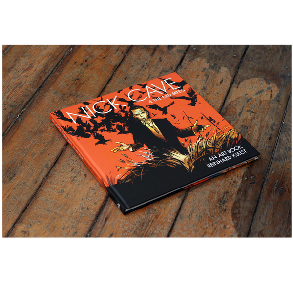 NICK CAVE & THE BAD SEEDS: AN ART BOOK + EXCLUSIVE A5 PRINT [PRE-ORDER]