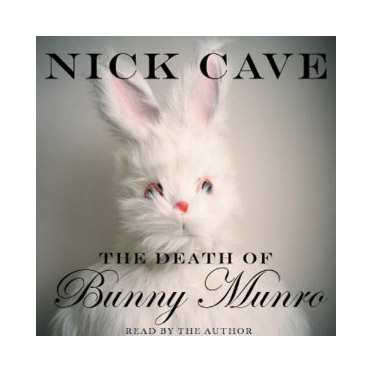The Death of Bunny Munro - Audio book