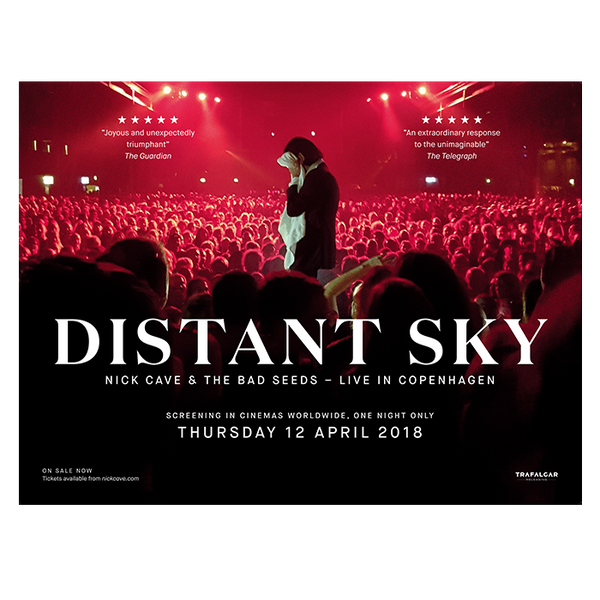 Distant Sky – Nick Cave & The Bad Seeds Live in Copenhagen Film Poster