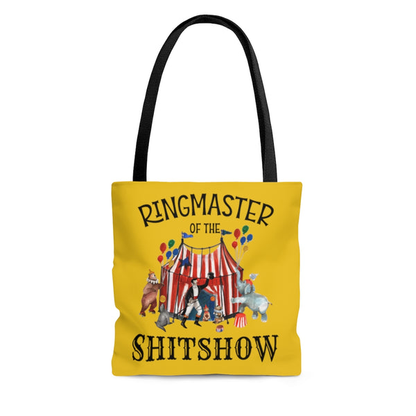 Ringmaster of the Shitshow funny circus tote bag