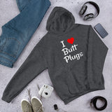 I love butt plugs funny sexual humor Unisex Hoodie