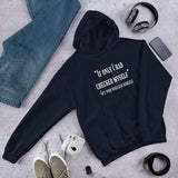 Funny quote checked myself before I wrecked myself Unisex Hoodie