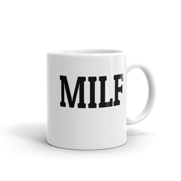 MILF Mug for mom