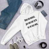 People are assholes, don't be the toilet paper funny Unisex Hoodie