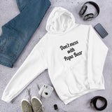 Don't mess with papa bear funny dad Unisex Hoodie