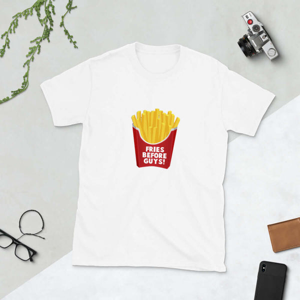 Funny fries before guys girl power friendship humor Short-Sleeve Unisex T-Shirt