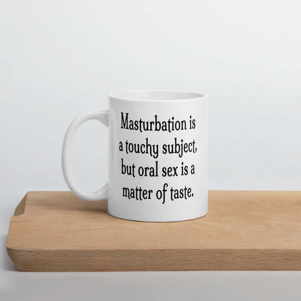 Funny masturbation oral sex joke coffee mug