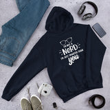 I'm not a nerd I'm just smarter than you funny Unisex Hoodie
