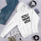 Socially awkward weirdo unisex hoodie