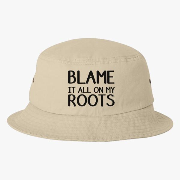 Overreact by all Means Bucket Custom Hats: Blame It on My Roots