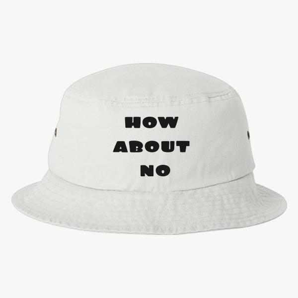 Funny Bucket Hat Ideas: How About No