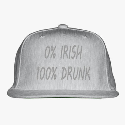 0% Irish 100% Drunk Embroidered Snapback Hat