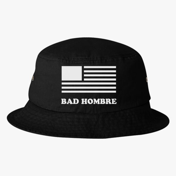 BadHombre - Get Your Bad Hombre T-shirt 2016  Bucket Hat