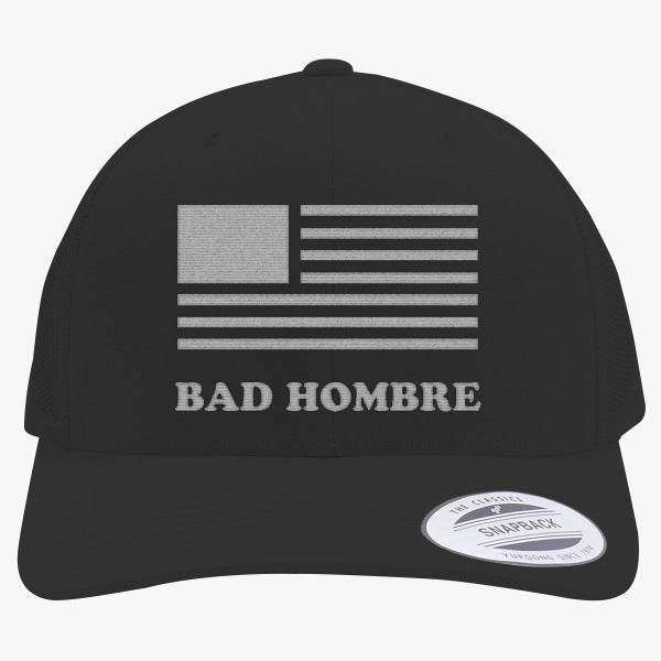 BadHombre - Get Your Bad Hombre T-shirt 2016  Embroidered Retro Embroidered Trucker Hat