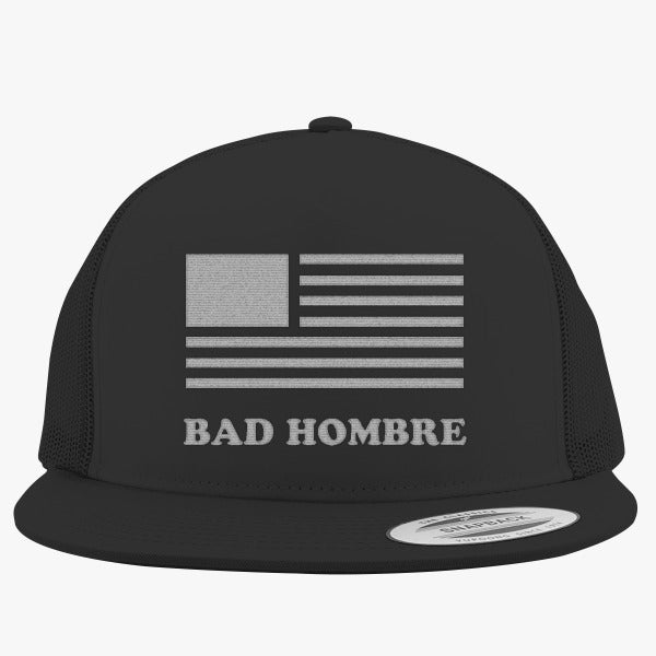 BadHombre - Get Your Bad Hombre T-shirt 2016  Embroidered Trucker Hat
