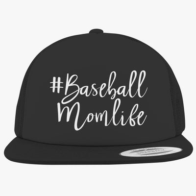 #baseball Mom Life Foam Trucker Hat