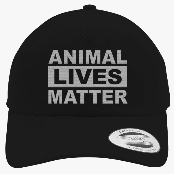 Animal Lives Matter Embroidered Cotton Twill Hat