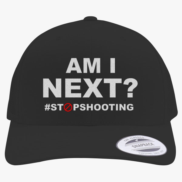 Am I Next? Embroidered Retro Embroidered Trucker Hat