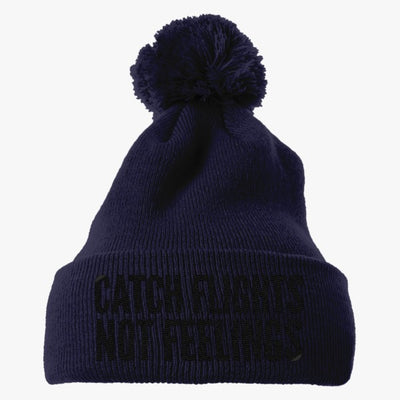 Catch Flights Not Feelings Embroidered Knit Pom Cap