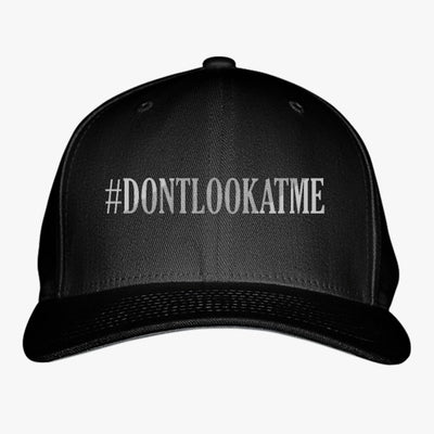 #DONTLOOKATME Embroidered Baseball Cap