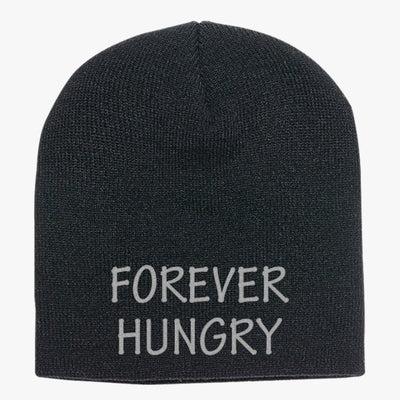 Forever Hungry  Knit Beanie