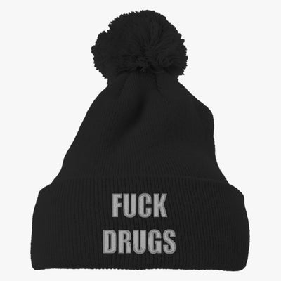 Fuck Drugs Embroidered Knit Pom Cap