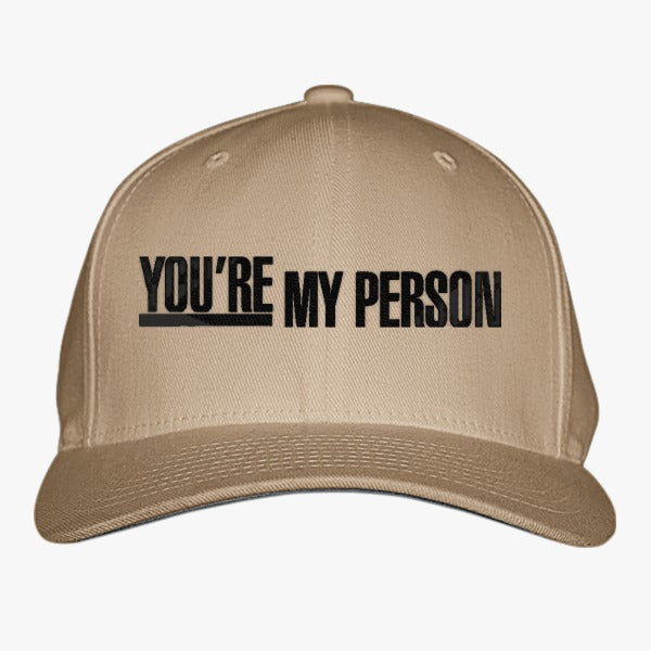 Grey\'s Anatomy - You\'re My Person Embroidered Baseball Cap – Hatsline