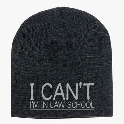 I Can't I'm In Law School Knit Beanie