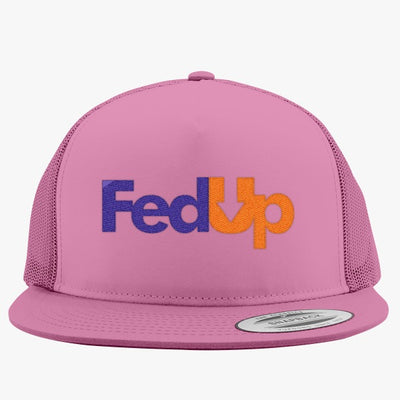 Im Fed Up Embroidered Trucker Hat