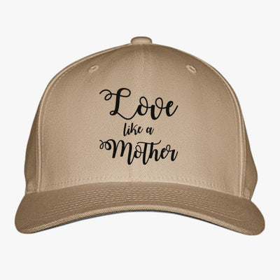 Love Like A Mother Embroidered Baseball Cap