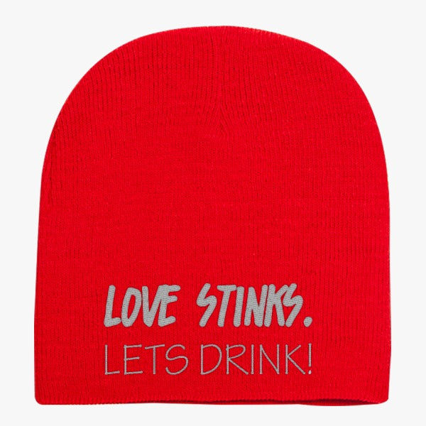 Love Stinks Lets Drink Knit Beanie