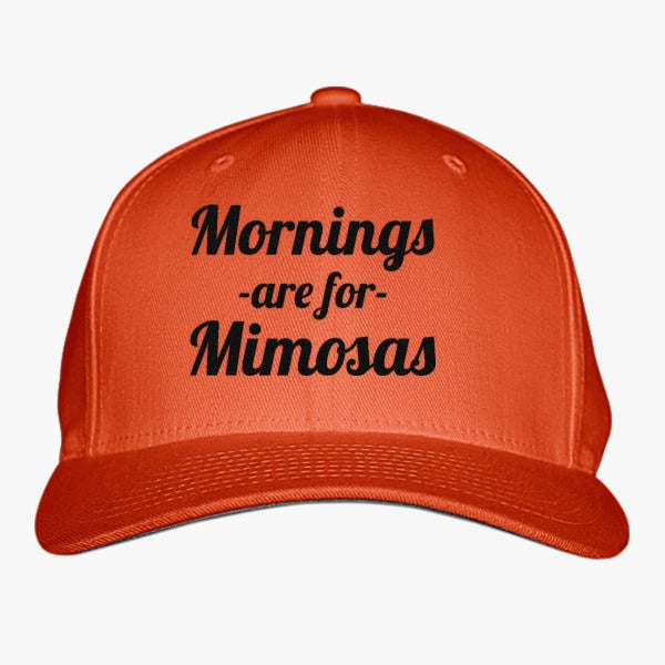 Mornings Are For Mimosas Embroidered Baseball Cap
