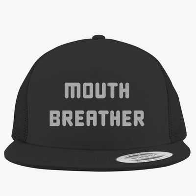 Mouth Breather Embroidered Trucker Hat