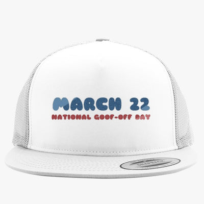 National Goof Off Embroidered Trucker Hat