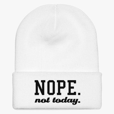 Nope Not Today Knit Cap