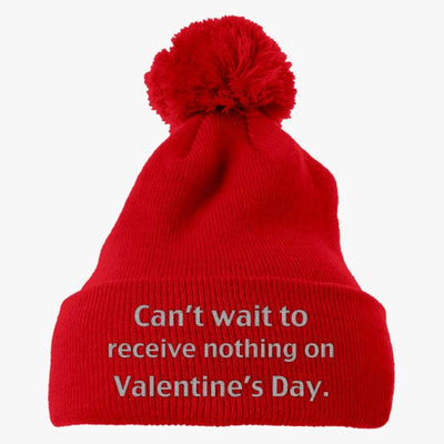 Can't Wait Receieve Nothing Embroidered Knit Pom Cap