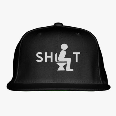 Shit Embroidered Snapback Hat