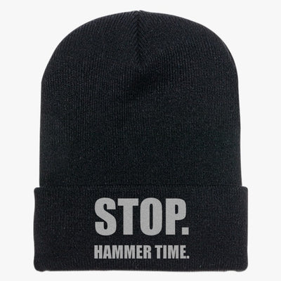Stop Hammer Time Knit Cap