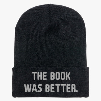 The Book Was Better Knit Cap