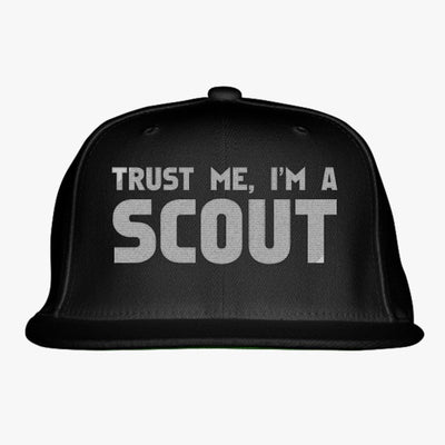 Trust Me Im A Scout Embroidered Snapback Hat