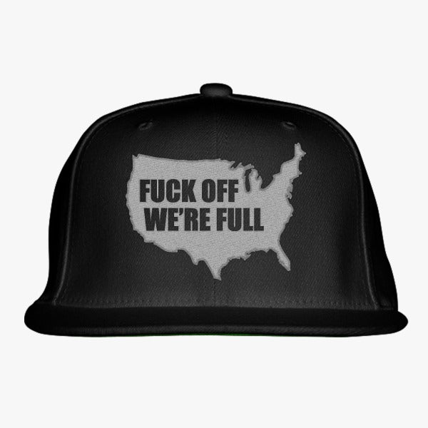 We Are Full Embroidered Snapback Hat