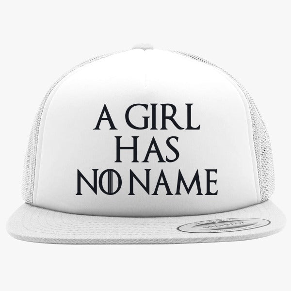A Girl Has No Name Foam Trucker Hat