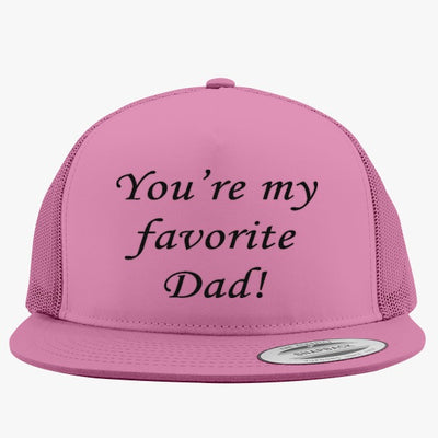 You're My Favorite Dad Embroidered Trucker Hat