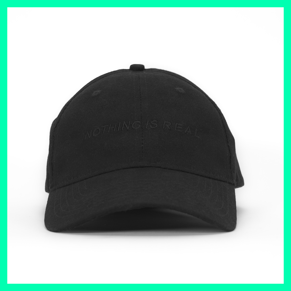 Nothing Is Real Dad Hat